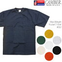 CAMBER Max-Weight Pocket T-Shirt #302 キャンバー ヘビーウェイト ポケットTシャツ Tシャツ ポケT 無地T ds-Y