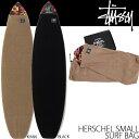 STUSSY サーフバッグ ボードケース HERSCHEL SMALL SURF BAG 134091 ステューシー