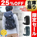 【25%OFFセール】【数量限定】ザ・ノースフェイスTHE NORTH FACE!バックパック ザックパック 登山リュック リュックサック 【TECHNICAL...