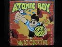 ZC33944【中古】【CD】SONIC COCKTAIL/Atomic Boy