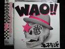 ZC42799【中古】【CD】WAO!/オレスカバンド