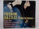 ZC64443【中古】【CD】DAZZLEZ-SONG OF SONGS-/PUSHIM