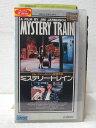 HV03104【中古】【VHSビデオ】ミステリー・トレイン