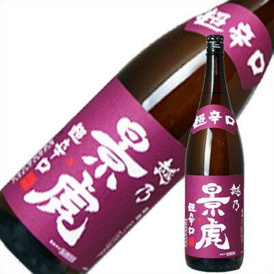 越乃景虎 超辛口 普通 1.8L 1800ml 日本酒