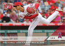 2018 TOPPS NOW 234 大谷翔平 FASTEST IN ANGELS HISTORY TO 50 KS IN 4TH WIN OF THE SEASON