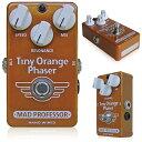 MAD PROFESSOR Tiny Orange Phaser (9Vアダプター付属)