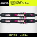 25%OFF【NNN】【スケーティング】XCELERATOR Pro Skate [XM10200167] [SALE] プレート付きのスキー板用 ビンディング ロッテフェラ..