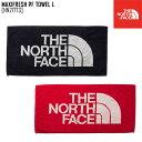 ノースフェイス THE NORTH FACE マキシフレッシュ パフォーマンス タオル L MAXIFRESH PF TOWEL L タオル バスタオル NN21773 メンズ レディース