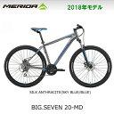 【在庫限り】MERIDA メリダ 2018年モデル BIG.SEVEN 20-MD ビッグセブン20-MD 27.5インチ