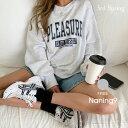 NANING9(ナンニング)PLEASUREトレーナー【9/14up_go】韓国 韓国ファッション ロゴトレーナー ルーズフィット トレーナー ボリュー..