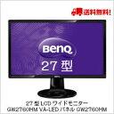 【送料無料】ベンキュー 27型LCDワイドモニター GW2760HM VA-LEDパネル  ディスプ