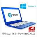 (単品限定購入商品)【送料無料】HP ノートパソコン Stream 11-r016TU T0Y45PA-AAAA