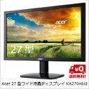 エントリーでポイント5倍 10/23(日)10:00-10/26(水)9:59まで【送料無料】Acer 27型ワイド液晶ディスプレイ KA270Hbid (VA/非光沢/1920x1080/300cd/100000000:1/4ms/ブラック/ミニD-Sub15ピン・DVI-D24ピン・HDMI)