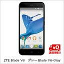 (単品限定購入商品)【送料無料】ZTE Blade V6 グレーBlade V6-Gray