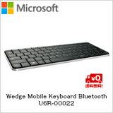 【送料無料】マイクロソフト Wedge Mobile Keyboard Bluetooth U6R-00022