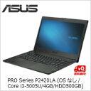 ポイント5倍 5/20(土)20:00-5/25(木)1:59まで(単品限定購入商品)【送料無料】ASUS PRO Series P2420LA (OSなし/Core i3-5005U/4GB/HDD500GB) ブラック P2420LA-WO0254D