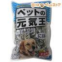 ペットの元気王 にぼし(400g)[犬 煮干し 国産][爽快ペットストア]
