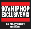 DJ MASTERKEY 90'S HIPHOP EXCLUSIVE MIX 全32曲 mix cd MIX CD 洋楽 HIP HOP ヒップホップ 90年代 CLUB DJマスターキー ミックスCD R&B クラブ ミュージック 洋楽 音楽 HIP HOP MUSIC ミックス 好きに♪