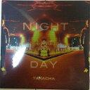 Artist Name: D - 【セール】 TAKACHA / NIGHT & DAY タカチャ ナイト&デイ 邦楽 音楽 HIPHOP R&B レゲエ サウンド クラブ ミュージック CLUB ヒップホップ MUSIC 好きに♪