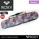 ROXY/ロキシー レディース スノーボード バッグ ERJBA03017 スノーボードケース バックパック ショルダーバッグ かばん 板ケース スキー スノー...