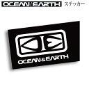 O&E STICKER OCEAN&EARTHекб╝е╖еуеєевеєе╔евб╝е╣ е╣е╞е├елб╝ е╖б╝еы OCEAN&EARTH екб╝е╖еуеєбїевб╝е╣