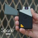 充電式 プラズマライター&ライト Sparkr Mini(スパーカーミニ)キャンプやアウトドア、災害 ...