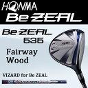 本間ゴルフ Be ZEAL535フェアウェイウッド HONMA GOLF ビジール 日本正規品