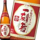 「全量芋焼酎 一刻者 赤」1800ml【小牧醸造/鹿児島】