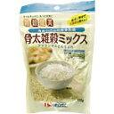 カルシウムのある生活雑穀健美 骨太雑穀ミックス(150g)