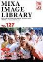 【中古】MIXA Image Library Vol.127 世界の子供