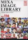 【中古】MIXA IMAGE LIBRARY Vol.116 百人の顔