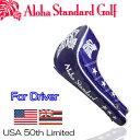 Aloha Standard アロハスタンダード ヘッドカバー ドライバー用(902シリーズ)USA「50th」Limited