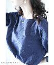 (L~2L対応)【再入荷♪1月31日12時&22時より】「FRENCH PAVE」(紺)波打つカットレースが美しい小花刺繍ブラウストップス