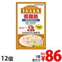 イナバ 低脂肪パウチ とりささみ&鶏軟骨 RD-03 80g×12個