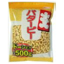 カネタ・ツーワン 大入りバターピー チャック付 500g