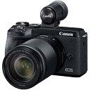 CANON(キヤノン)EOS M6 Mark II EF-M18-150 IS STM レンズEVFキット ブラック3250万画素 デジタル一眼カメラ