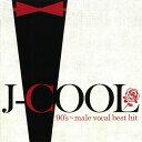 CD Jクール ナインティーズ 男性ヴォーカル・ベスト・ヒット DQCL-2140 J-COOL 90's male vocal best Hit 大事MANブラザーズバンド シ..
