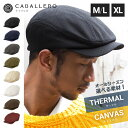 40%OFF! 帽子 ハンチング サーマル/キャンバス キャバレロ 全8色 CABALLERO TH