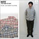 ショッピングネルシャツ KATO' DENIM(カトーデニム)BASIC B.D SHIRT FLANNEL 2color ベーシックフランネルシャツ