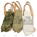 ショッピング THE SUPERIOR LABOR(シュペリオールレイバー)MARCKET BAG 3color マーケットバッグ