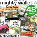 極小財布 DYNOMIGHTY Mighty Wallet タイベック