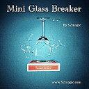 Mini Glass Breaker by 52magic|イリュージョン,大阪マジック,マジック,手品,販売,ショップ,マジシャン,大阪,osaka,magic