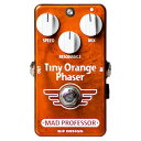 MAD PROFESSOR Tiny Orange Phaser フェイザー【送料無料】【smtb-ms】【RCP】【zn】