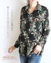 ノスタルジックに可憐に彩る程よく甘いブラックフラワーシャツ10/23 22時販売新作×メール便不可