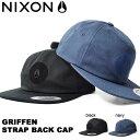 キャップ NIXON ニクソン 帽子 GRIFFEN STRAP BACK CAP メンズ スケート ストリート ぼうし キャップ スナップバック アジャスタブル 40%off