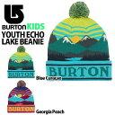 キッズ ニット帽 バートン BURTON Kids ECHO LAKE BEANIE ジュニア 子供 男の子 帽子 ビッグロゴ ビーニー ニットキャップ スノボ スノーボード スキー SNOWBOARD 2019-2020冬新作 19-20 19/20 20%off