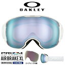 送料無料 限定モデル スノーゴーグル OAKLEY オークリー AIRBRAKE XL エアブレイク メンズ スペアレンズ付属 ミラー Prizm プリズム レンズ スノーボード スキー 日本正規品 oo7071-10 19-20 19/20 2019-2020冬新作 得割30