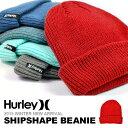 ニット帽 HURLEY ハーレー SHIPSHAPE BEANIE ビーニー ロゴ メンズ レディース 帽子 折り返し LOGO キャップ CAP 紳士 婦人 ユニセックス カジュアル アウトドア スノーボード 30%off