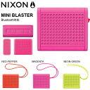 現品限り 送料無料 ポータブル ワイヤレススピーカー NIXON ニクソン THE MINI BLASTER ブルートゥース Bluetooth スピーカー 正規品 H..