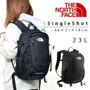 送料無料 リュックサック ザ・ノースフェイス THE NORTH FACE シングルショット SINGLE SHOT 23L デイパック アウトドア NM71603 ザッ..